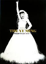 THE YUMING 松任谷由実1972‐2011フォトストーリー(単行本)