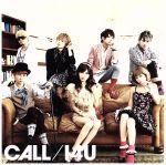 CALL/I4U(DVD付B)(通常)(CDS)