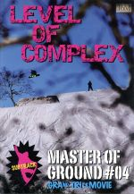 LEVEL OF COMPLEX/MASTER OF GROUND #04(通常)(DVD)