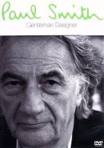 ポール・スミス Gentleman Designer(通常)(DVD)