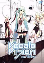 Vocalo Vision feat.初音ミク(ジャケットイラストレーター:NIL)(通常)(DVD)