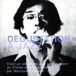 DEGUSTATION A JAZZ(CDA)