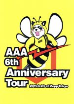 AAA 6th Anniversary Tour 2011.9.28 at Zepp Tokyo(通常)(DVD)