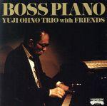BOSS PIANO(SHM-CD)(通常)(CDA)
