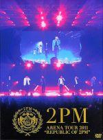 "ARENA TOUR 2011""REPUBLIC OF 2PM""(初回生産限定版)((特典DVD、フォトブック、豪華ボックス付))(通常)(DVD)"