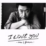 I LOVE YOU-now&forever-(通常)(CDA)