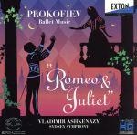 プロコフィエフ:バレエ音楽「ロメオとジュリエット」全曲(通常)(CDA)