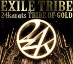 24karats TRIBE OF GOLD(通常)(CDS)