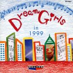 Dream Girls in 1999(CDA)