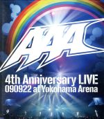 AAA 4th Anniversary LIVE 090922 at Yokohama Arena(Blu-ray Disc)(BLU-RAY DISC)(DVD)
