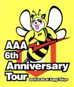 AAA 6th Anniversary Tour 2011.9.28 at Zepp Tokyo(Blu-ray Disc)(BLU-RAY DISC)(DVD)