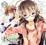 ラジオRewrite 月刊テラ・風祭学院支局 Vol.6(通常)(CDA)