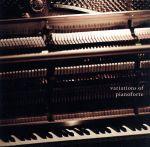 Variations of Pianoforte(通常)(CDA)