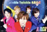 Twinkle Twinkle A.B.C-Z(初回限定版)((特典CD付))(通常)(DVD)