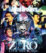 三代目 J Soul Brothers LIVE TOUR 2012「0~ZERO~」(Blu-ray Disc)(BLU-RAY DISC)(DVD)