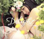 Delight(初回生産限定盤)(DVD付)(特典DVD1枚、三方背ケース、豪華ブックレット付)(通常)(CDA)