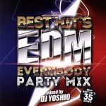 Best Hit's EDM-Everybody Party Mix-(通常)(CDA)