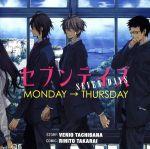 ドラマCD セブンデイズ MONDAY→THURSDAY(CDA)
