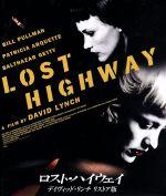ロスト・ハイウェイ デイヴィッド・リンチ リストア版(Blu-ray Disc)(BLU-RAY DISC)(DVD)