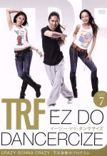 TRF EZ DO DANCERCIZE DISC7 CRAZY GONNA CRAZY 下半身集中プログラム(通常)(DVD)