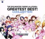 THE IDOLM@STER 765PRO ALLSTARS+GRE@TEST BEST!-COOL&BITTER!-(2Blu-spec CD2)(通常)(CDA)