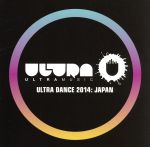 ULTRA DANCE 2014:JAPAN(通常)(CDA)
