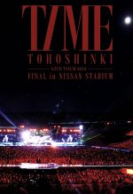 東方神起 LIVE TOUR 2013 ~TIME~ FINAL in NISSAN STADIUM(通常)(DVD)