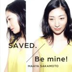 SAVED./Be mine!(いなり盤)(初回限定盤)(特典CD1枚付)(通常)(CDS)