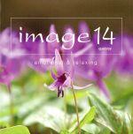 image 14 quatorze emotional&relaxing(初回生産限定盤)(Blu-spec CD2)(DVD付)(特典DVD1枚付)(通常)(CDA)