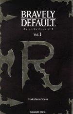 BRAVELY DEFAULT(Vol.1)Rの手帳エニックスゲームノベルズ