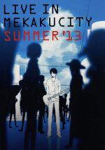 ライブインメカクシティ SUMMER'13(通常)(DVD)