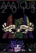 AAA TOUR 2013 Eighth Wonder(通常)(DVD)