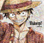 Wake up!(初回限定盤)(紙ジャケット仕様)(DVD付)(特典DVD1枚付)(通常)(CDS)