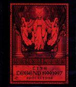 LIVE~LEGEND 1999&1997 APOCALYPSE(Blu-ray Disc)(BLU-RAY DISC)(DVD)