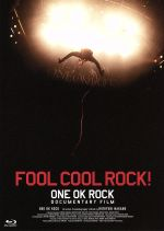 FOOL COOL ROCK!ONE OK ROCK DOCUMENTARY FILM(Blu-ray Disc)(BLU-RAY DISC)(DVD)