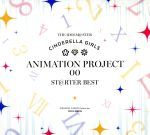 THE IDOLM@STER CINDERELLA GIRLS ANIMATION PROJECT 00 ST@RTER BEST(通常)(CDA)