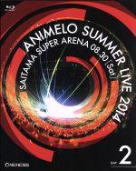 Animelo Summer Live 2014-ONENESS-8.30(Blu-ray Disc)(BLU-RAY DISC)(DVD)