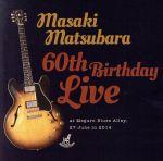 60th Birthday Live(通常)(CDA)