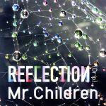 REFLECTION{Drip}(初回限定盤)(紙ジャケット仕様)(DVD付)(三方背ケース付)(通常)(CDA)