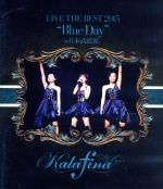 """Kalafina LIVE THE BEST 2015""""Blue Day""""at 日本武道館(Blu-ray Disc)(BLU-RAY DISC)(DVD)"""