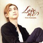 Love me(初回限定盤)(DVD付)