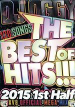 THE BEST OF HITS!!! 2015 1st Half-120 SONGS AV8 OFFICIAL MEGA MIX-(通常)(DVD)