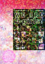 "WE ARE E-girls! E-girls LIVE TOUR 2015 ""COLORFUL WORLD"" Photograph report(単行本)"