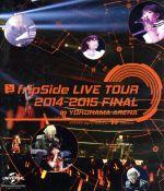 fripSide LIVE TOUR 2014-2015 FINAL in YOKOHAMA ARENA(Blu-ray Disc)(BLU-RAY DISC)(DVD)