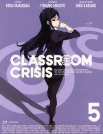 Classroom☆Crisis(クラスルーム☆クライシス)5(完全生産限定版)(Blu-ray Disc)(三方背ケース、特典CD1枚、ブックレット付)(BLU-RAY DISC)(DVD)