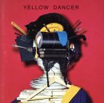 YELLOW DANCER(通常盤)(通常)(CDA)