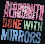 【輸入盤】Done With Mirrors(通常)(輸入盤CD)