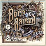 【輸入盤】Born & Raised(通常)(輸入盤CD)