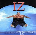 【輸入盤】Alone in Iz World(通常)(輸入盤CD)
