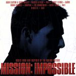【輸入盤】Mission: Impossible - Music From And Inspired By The Motion Picture(通常)(輸入盤CD)